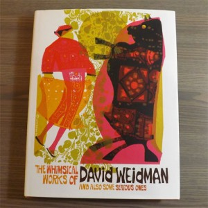 The Whimsical Works of David Weidman - cover